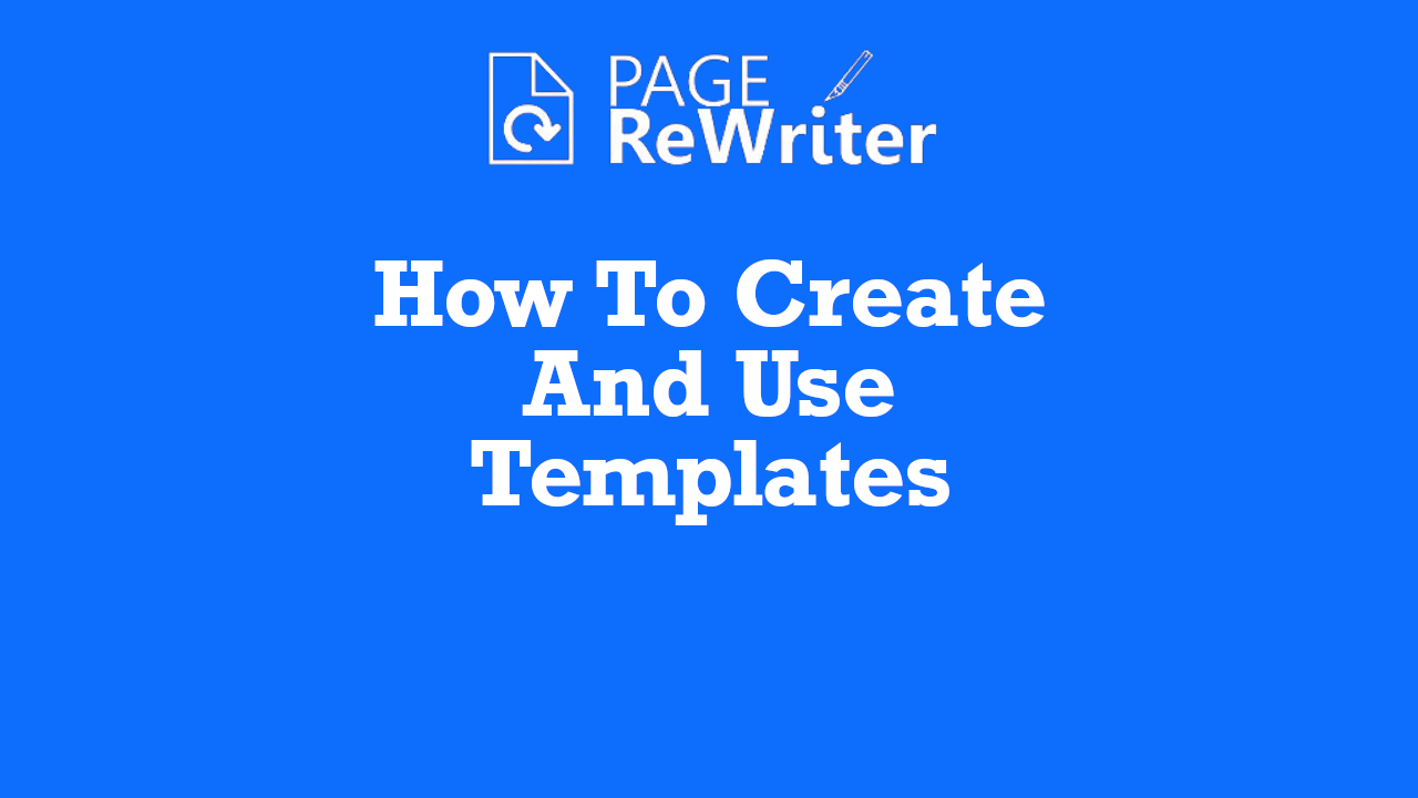 How To Create Templates With page Rewriter