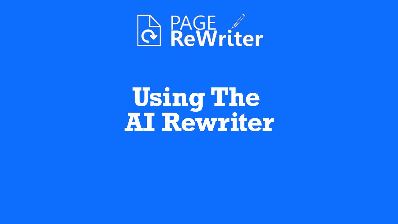 page rewriter using the ai wrtiter tool